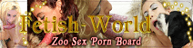 FETISH-WORLD.ORG - ANIMAL SEX EXTREME PORN VIDEOS & MOVIES
