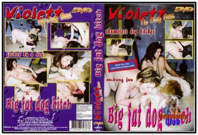 Violett – Big Fat Dog Bitch