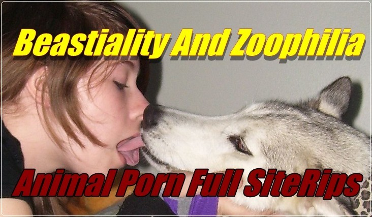 Beastiality And Zoophilia Animal Porn Full SiteRipS