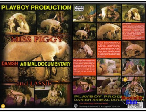 Playboy Production – Danish Animal Documentary – Miss Piggy And Lassie