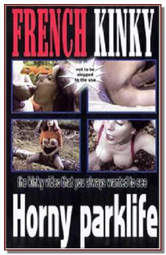 French Kinky - Horny Parklife
