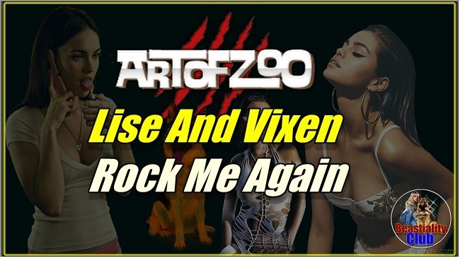 ArtOfZoo.Com - Lise And Vixen - Rock Me Again