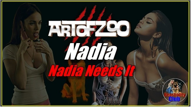 ArtOfZoo.Com - Nadia - Nadia Needs