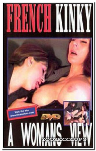 French Kinky - A Womans View
