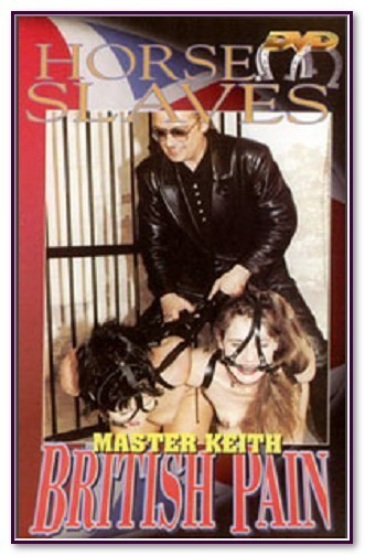 British Pain - Master Keith - Horse Slaves