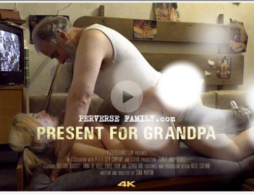 PerverseFamily.Com – Present for Grandpa
