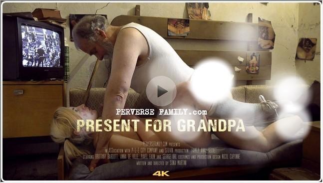 PerverseFamily.Com - Present for Grandpa