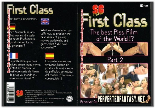 First Class No.24 - The best Piss-Film of the World! Part 2
