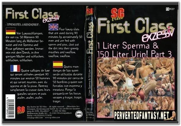 First Class No.27 - 1 Liter Sperma & 150 Liter Urin! Part 3