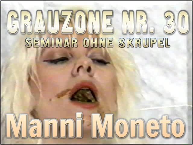 Grauzone Nr. 30 - Seminar Ohne Skrupel - Manni Moneto