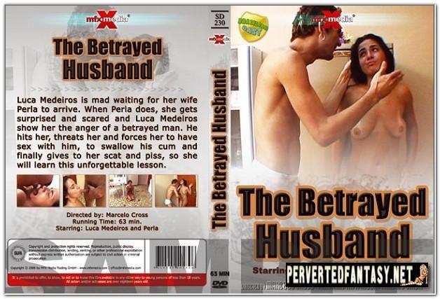 The Betrayed Husband - MFX Media