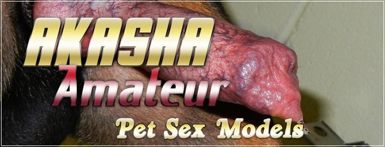 Akasha - Amateur Pet Sex Models