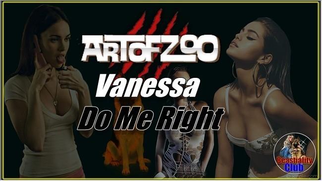 ArtOfZoo.Com - Vanessa - Do Me Right