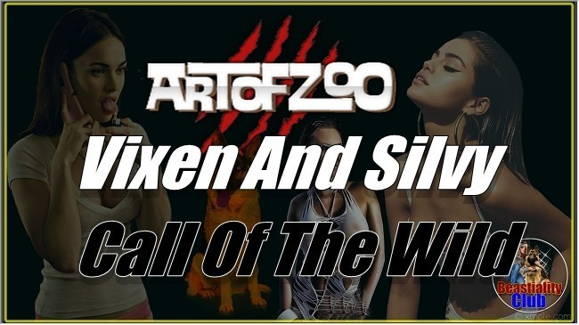 ArtOfZoo.Com - Vixen And Silvy - Call Of The Wild