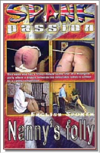 Spank Passion - Nanny's Folly