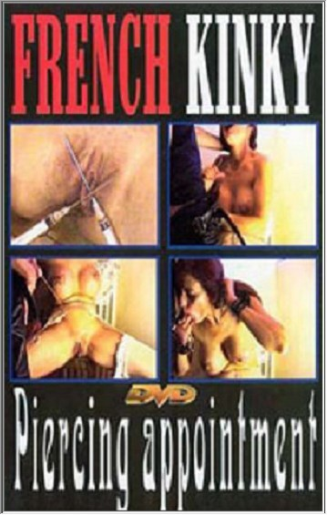 French Kinky - Piercing Appointment