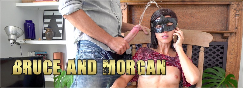 Bruce And Morgan