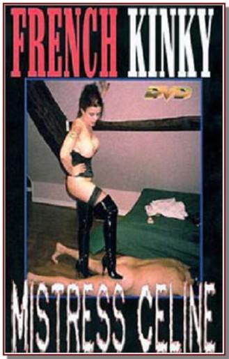 French Kinky - Mistress Celine