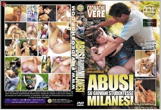 Abusi su Giovani Studentesse Milanesi